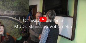 Oslava 70. narozenin MUDr. Stanislava Voborného
